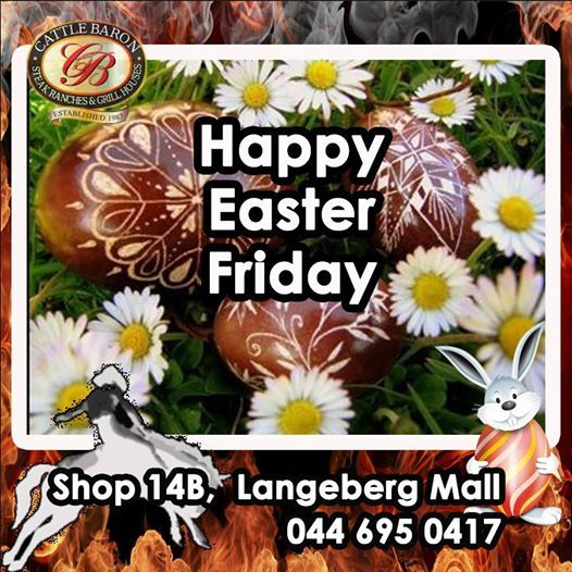 Happy Easter Friday everybody! Hope we see you at Cattle Barons for a peaceful Buffet Lunch at 12h00. #cuisine #steakhouse #lunchbuffet