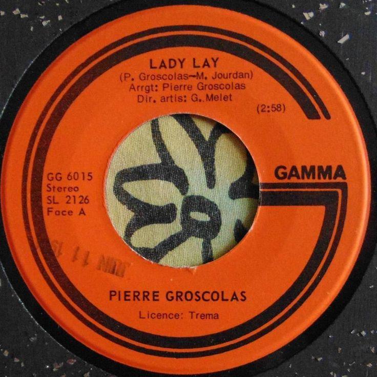FRANCE ROCK...PIERRE GROSCOLAS.....LADY LAY & UN JOUR PAS..1974..(M-)..CAN HEAR #CLASSICROCKPOPEASYLISTENINGROCKNROLLPOPVOCALSWORLDMUSICCHANSON