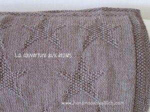   °* Tricot *° La couverture aux étoiles http://www.handmadebystitch.com/2014/03/tricot-la-couverture-aux-etoiles/