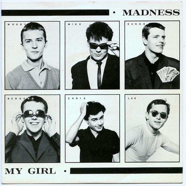 "Madness: My Girl b/w Stepping Into Line. 7"" vinyl single. Stiff Records, London, 1979. BUY 62."