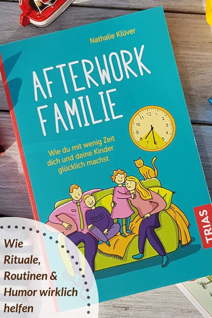 """""""Afterwork Familie"""": Wie Rituale, Routinen & Humor wirklich helfen"""