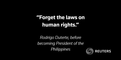"""Rodrigo Duterte told voters that they should """"forget the laws on human rights"""" if he ever became president, and that he would kill people in the drug trade. He kept his word: http://reut.rs/2hosMqM"""