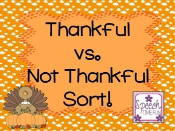 Thankful vs. Not Thankful Sort: FREEBIE!  Perfect for social skills speech and language groups.
