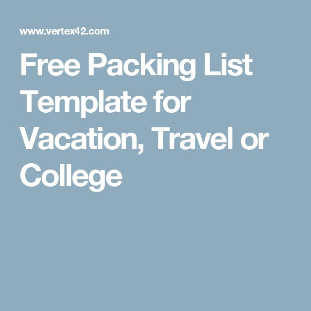Free Packing List Template for Vacation, Travel or College Lists