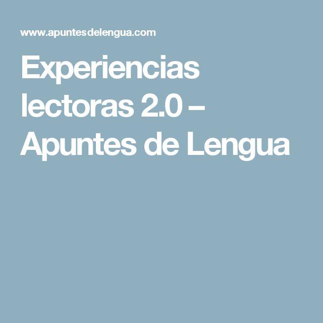 Experiencias lectoras 2.0 – Apuntes de Lengua