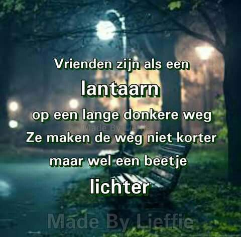 Vrienden zijn als een lantaarn ...