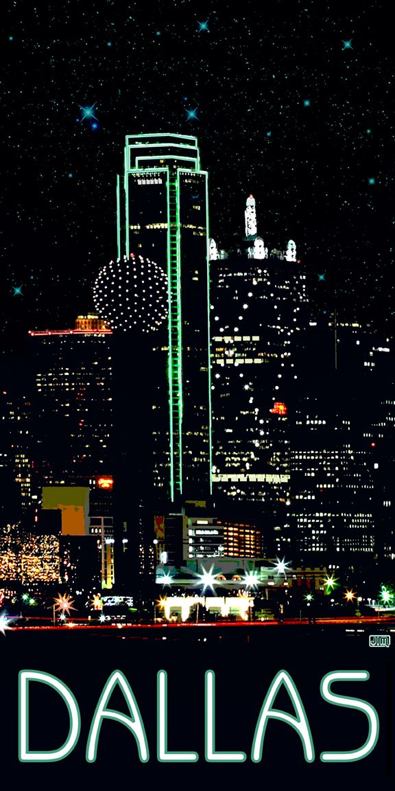 Big D!   what a skyline!    Poster from TexasPoster.com.