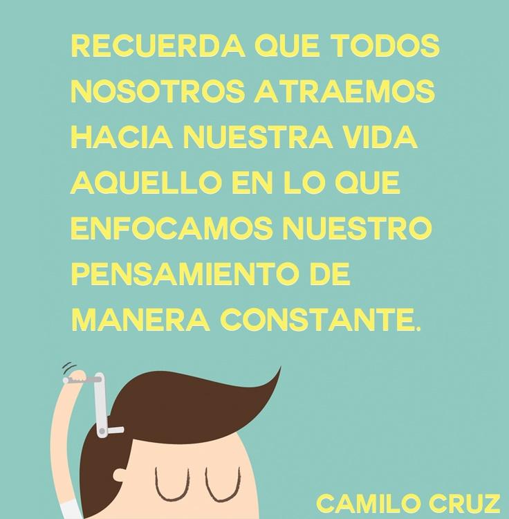 Frase Camilo Cruz - Ley atracción