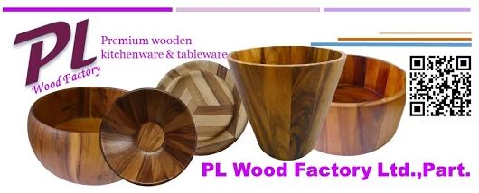 pl wood factory in Thailand : a various wooden design for your kitchen and table