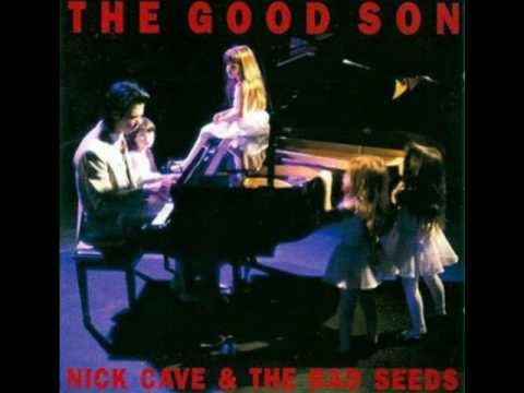 NICK CAVE & the Bad Seeds - The Good Son - Track 2 of 9 from the 1990 album The Good Son