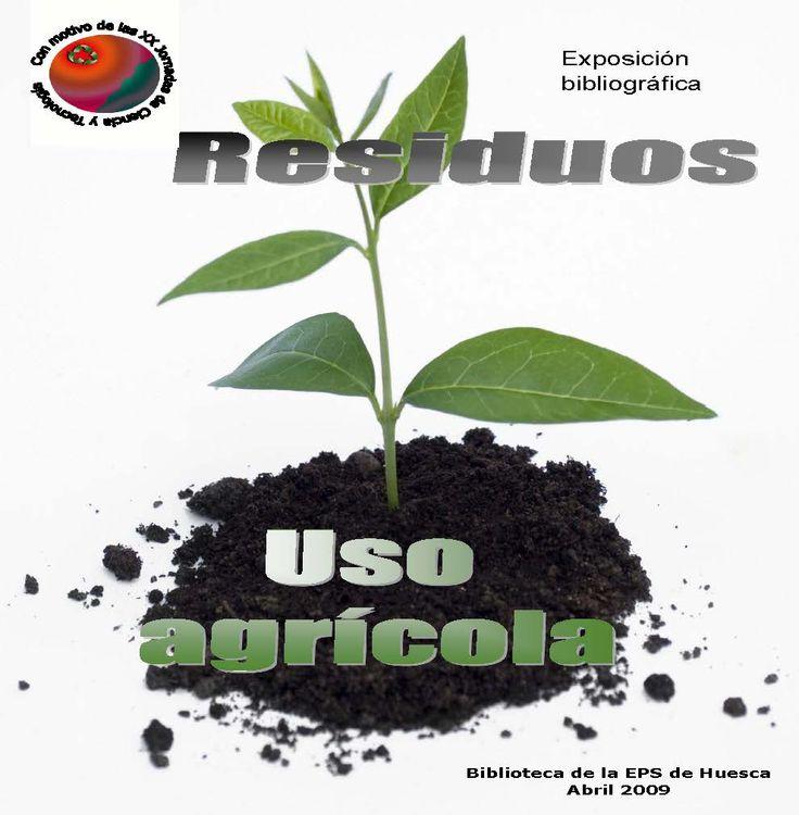 Resíduos de uso agrícola. ABRIL 2009