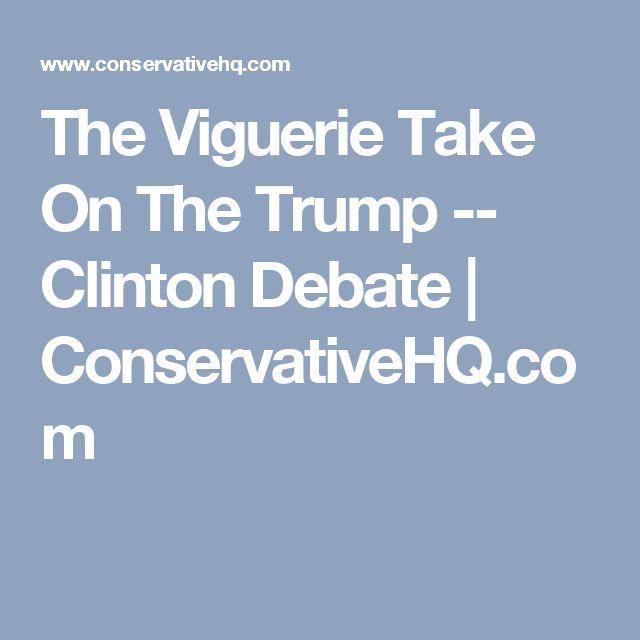 The Viguerie Take On The Trump -- Clinton Debate | ConservativeHQ.com