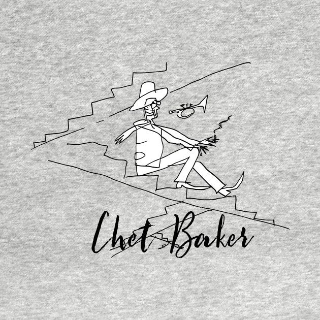Check out this awesome 'Chet+Baker' design on @TeePublic!