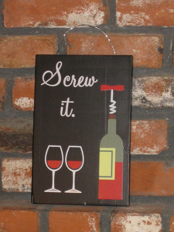 "Screw it Wine Sign - 7.25"" x 11.5"" - Black"