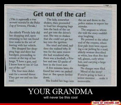 LMAO... for anyone that has ever read Janet Evanovich - this is so Grandma Mazuer!