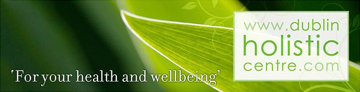 Massage | Acupuncture | Pilates | Yoga | Counselling | Meditation - Dublin Holistic Centre