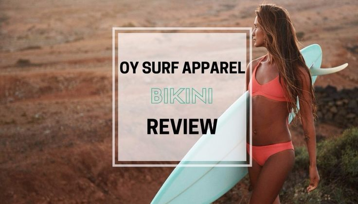 OY Surf Apparel Bikini Review | Not all bikinis are created equal. Any girl who has ever surfed in one will vouch for that. Fortunately a new breed of company are creating surf wear that is as functional as it is good looking. I put OY Surf Apparel's Milli Top and Sumba bottoms through their paces. Read my review here.