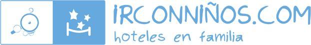 Hoteles para ir con Niños - Vacaciones en Familia | irconniños.com