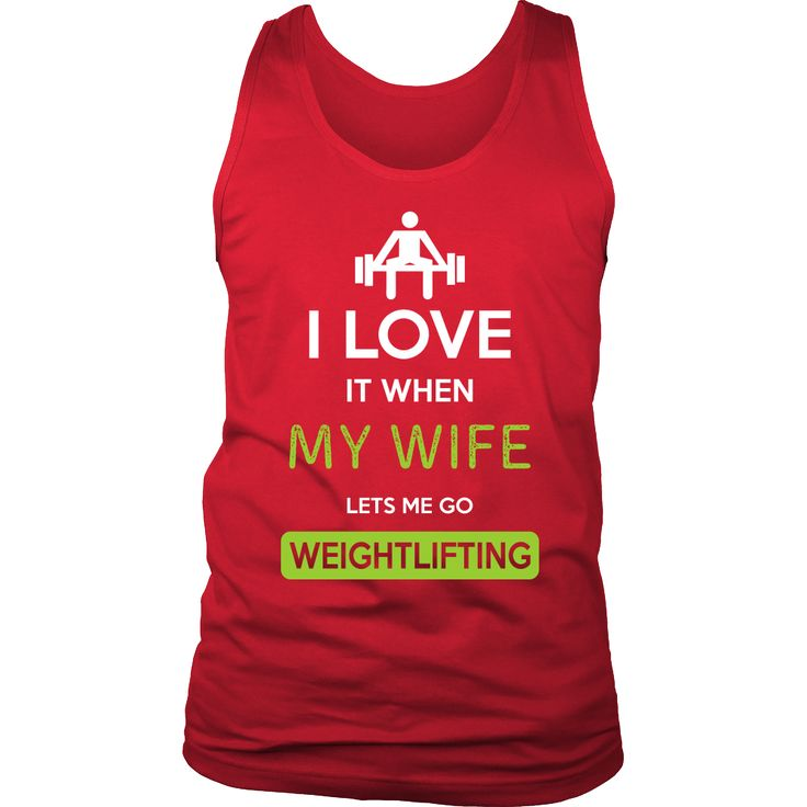 Weightlifting Shirt - I love it when my wife lets me go Weightlifting - Hobby Gift