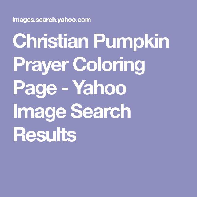 Christian Pumpkin Prayer Coloring Page - Yahoo Image ...