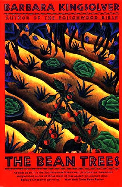"""differences in characters in the beans trees by barbara kingsolver The bean trees """"the bean treesis a story propelled by a marvelous ear, a fast-moving humor kingsolver, barbara the bean trees """"perennial library."""