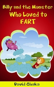 Win a SIGNED Copy of Billy and the Monster who Loved to Fart
