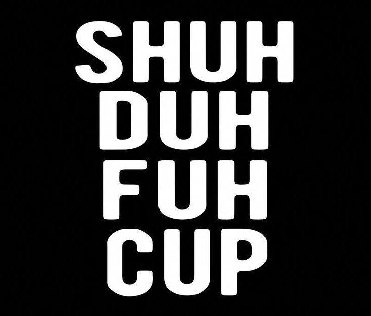 """Shuh Duh Fuh Cup Funny Sarcastic Humor Quotes T-Shirt"" Travel Mugs by Kimcf 