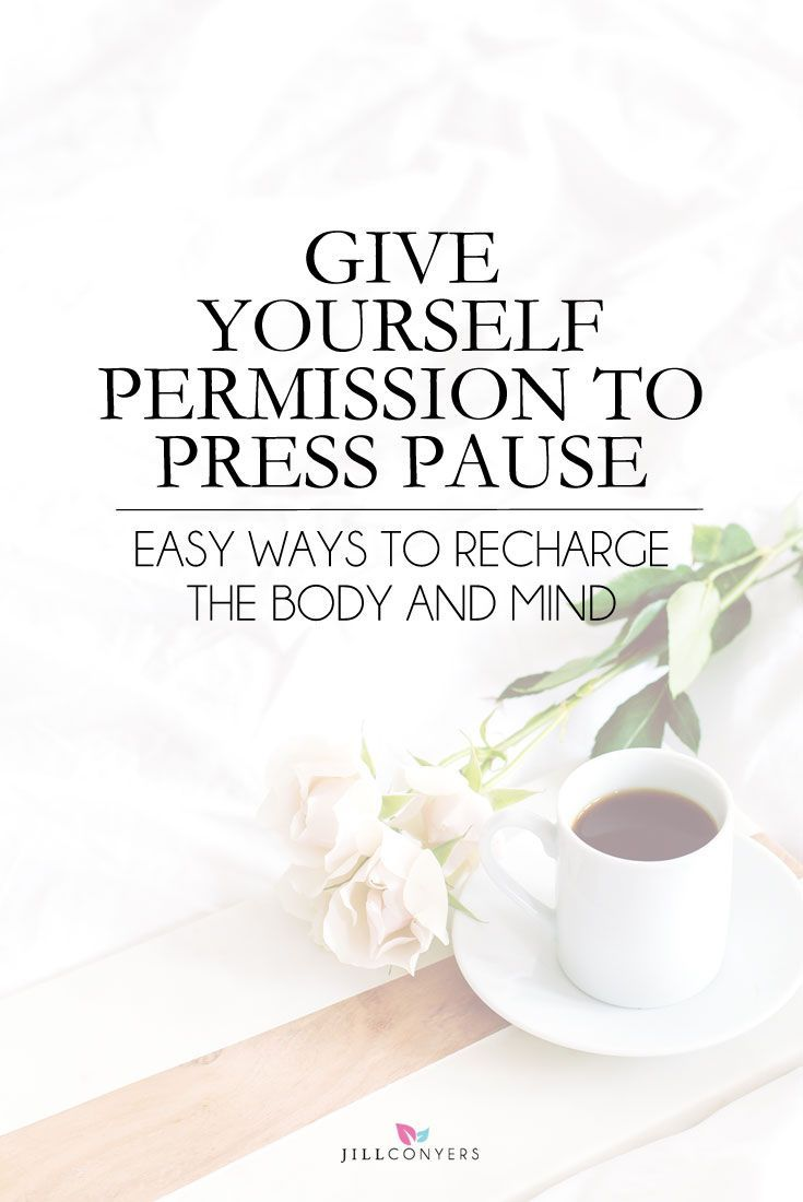 Recharge the body and mind by giving yourself permission to press pause on whatever you're doing. Take a deep breath, be still and quiet the mind. Click through to find out how you can recharge and refresh. Pin it now read it later. @jillconyers #wellness #intentionalliving #mindfulness #healthyliving #selfcare