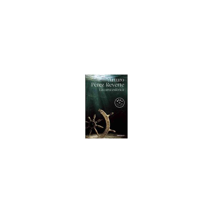 La carta esférica / The Nautical Chart (Paperback) (Arturo Perez-Reverte)