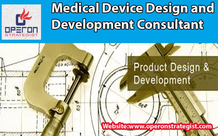 #Medical #Device #Design and #Development #Consultant:  *All #Medical #Devices, From Class-I to Class-III, less critical to Most Complex Devices, generic as well as novel, require Systematic #Design and development as part of the product life cycle. The unavailability of the systematic and well-Documented Design and Development may put manufacturer in trouble when it come to customer complaints and taking effective CAPA.