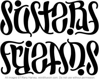 """Sisters"" & ""Friends"" Ambigram by tiffanyharvey, via Flickr"