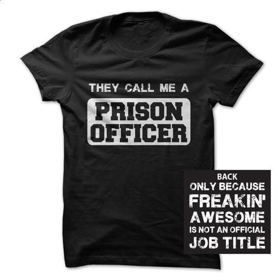 Awesome Prison Officer - hoodie #tshirt headband #tshirt no sew
