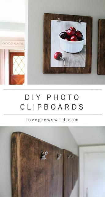 DIY photo clipboards - Like the idea of being able to change the pictures whenever I want