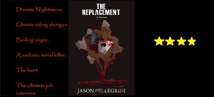 The Replacement by Jason Pellegrini