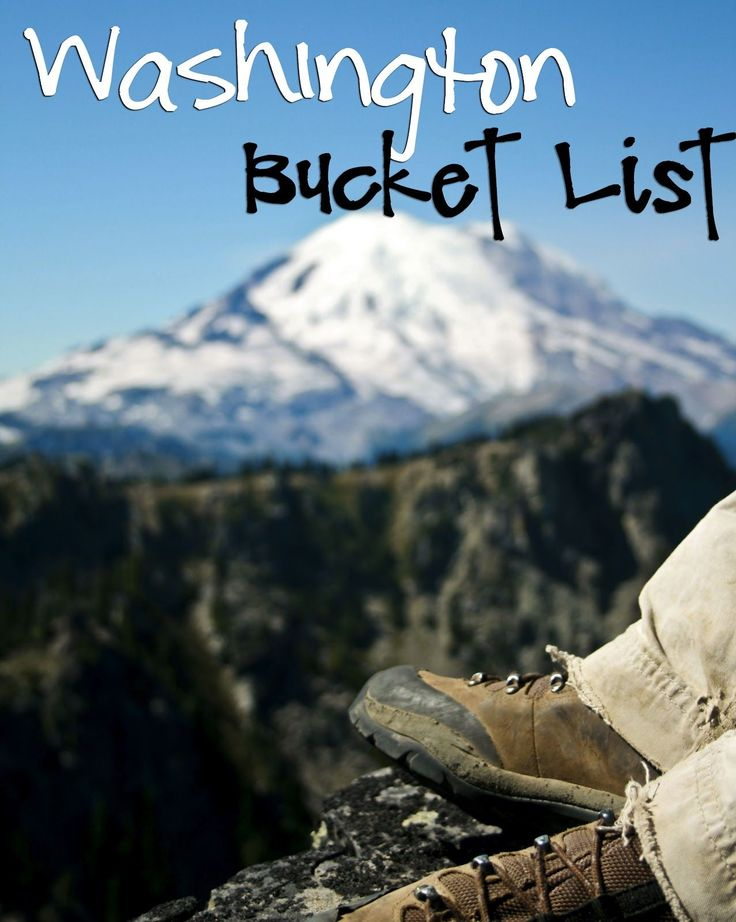 So much to do and beauty explore in Washington!  Just Sayin' : Washington State Bucket List