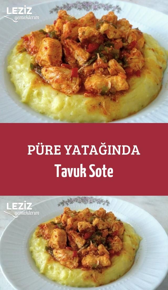 Püre Yatağında Tavuk Sote #yemektarifleri #lezzet #sunum #tarif #yemek #food …