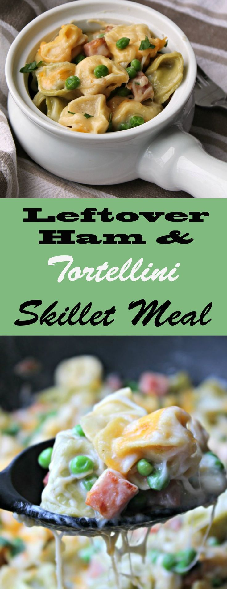 Use up that leftover Easter Ham and make this easy, tortellini skillet meal.  Made in less than 30 minutes, you can't beat a meal like this.  No leftover ham?  No problem, sub in a ham steak.