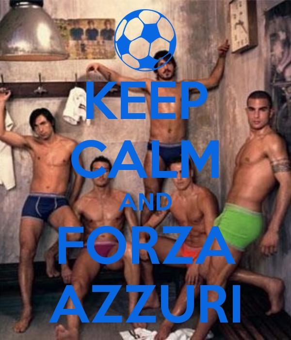 KEEP CALM AND FORZA AZZURI