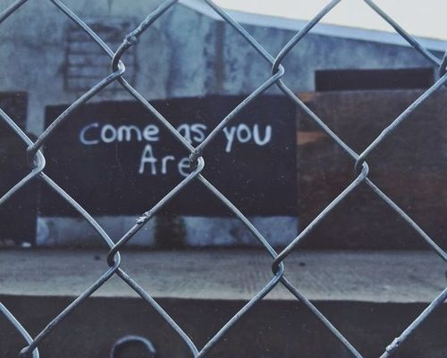 Come as you are, as you were