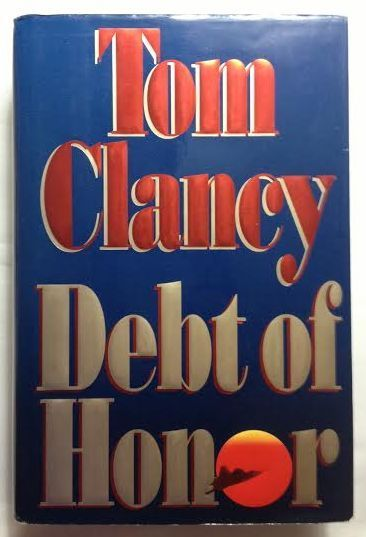 Debt Of Honor by Tom Clancy (1994, Hardcover with DJ) First Edition Jack Ryan