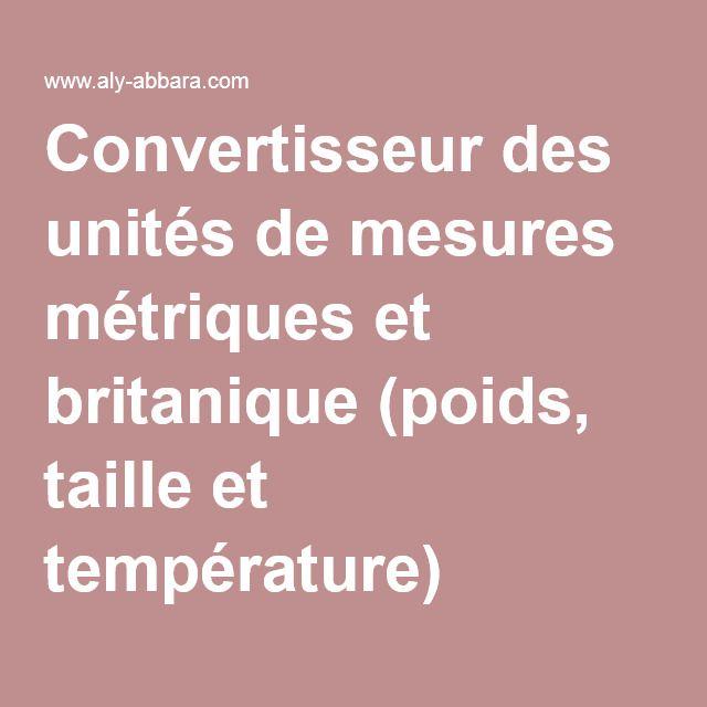 Convertisseur des unités de mesures métriques et britanique (poids, taille et température)