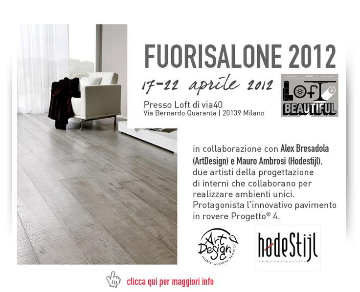 #Fuorisalone2012 presso LOFT di VIA40 con #Parchettificio #Garbelotto S.r.l. e #MasterFloor S.r.l.