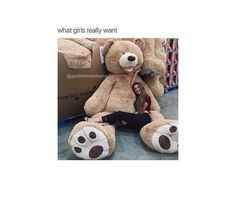 A massive teddy bear please. #WhatGirlsWant #TeddyBear #CuddleBuddy #Comfy #goals
