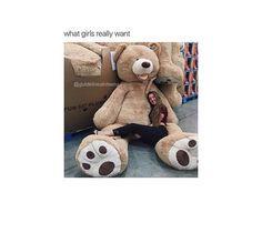 A massive teddy bear please. #WhatGirlsWant #TeddyBear #CuddleBuddy #Comfy #goals