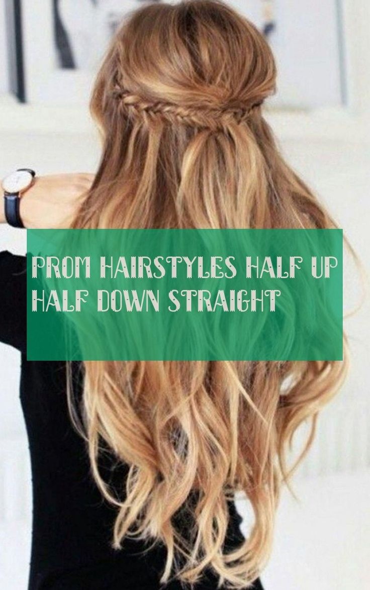 prom hairstyles half up half straight Straight hair prom hairstyles half high half straight down #prom #hairstyles #half #half #down