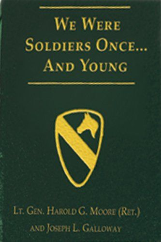 Signed General Hal Moore & Joe Galloway Limited Edition Book: We Were Soldiers…Once and Young