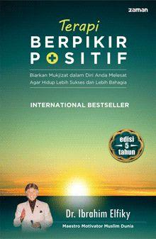 Terapi Berpikir Positif by Ibrahim Elfiky