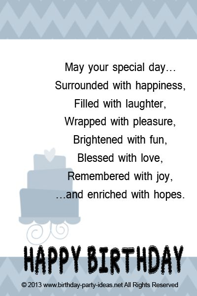 May your special day... Surrounded with happiness, Filled with laughter, Wrapped with pleasure, Brightened with fun, Blessed with love, Remembered with joy, ...and enriched with hopes. HAPPY BIRTHDAY  #cute #birthday #sayings #quotes #messages #wording #cards #wishes #happybirthday