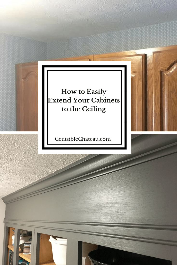 How to Easily Extend Your Cabinets to the Ceiling. Click for the DIY tutorial with a list of tools and supplies you need to do the project! #cabinets #extendcabinets #farmhousecabinets