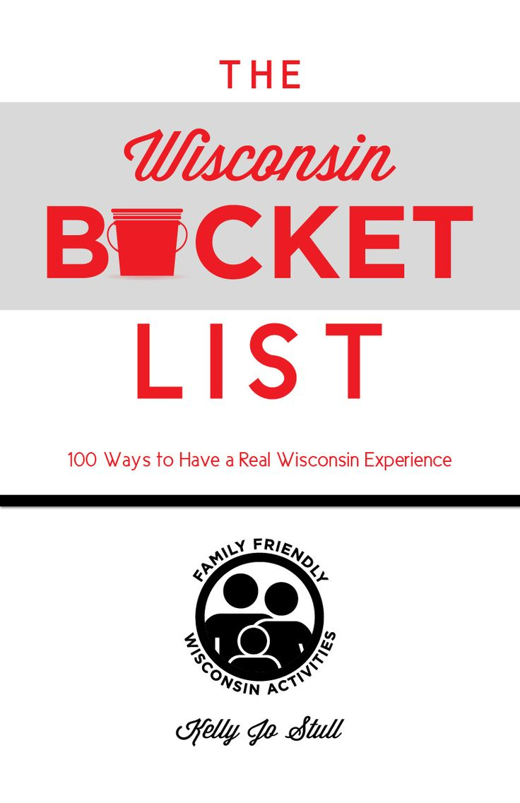 Wisconsin Bucket List: 100 Ways to experience Wisconsin. Had to pin since I live in and love Wisconsin